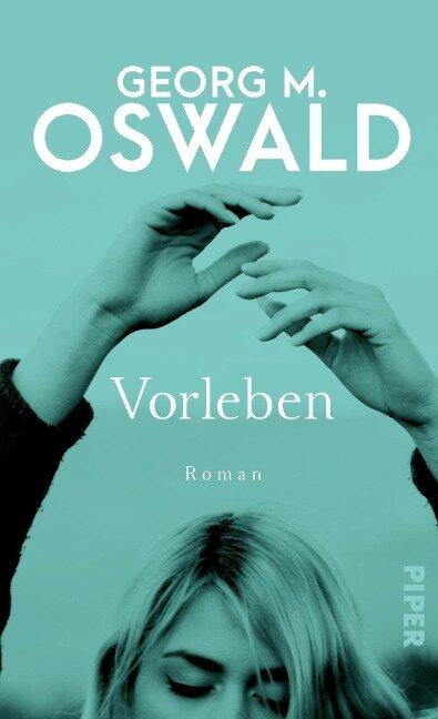 Vorleben - Georg M. Oswald