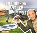 Am schönsten Arsch der Welt - Bernhard Hoecker