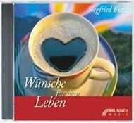 Wünsche für dein Leben. CD - Siegfried Fietz