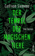 Der Tempel der magischen Tiere - Carl von Siemens