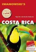 Costa Rica - Reiseführer von Iwanowski - Jochen Fuchs