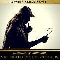 Sherlock Holmes: The Collection - Arthur Conan Doyle