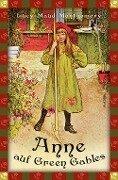 Anne auf Green Gables (Anaconda Kinderbuchklassiker) - Lucy Maud Montgomery