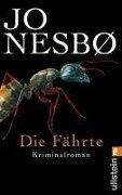 Die Fährte - Jo Nesboe