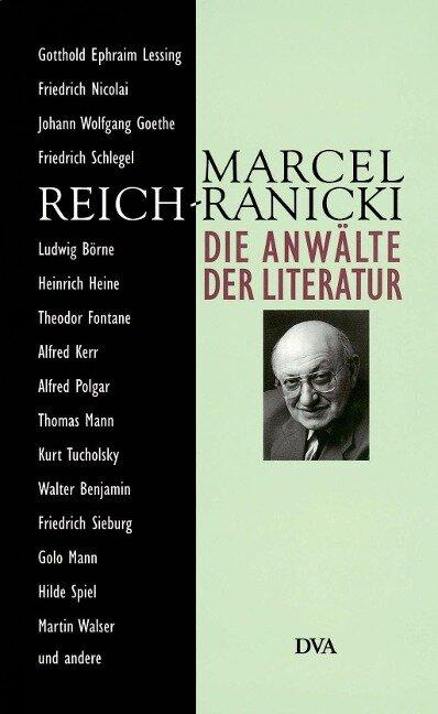 Die Anwälte der Literatur - Marcel Reich-Ranicki