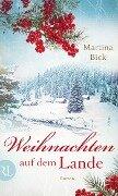Weihnachten auf dem Lande - Martina Bick