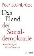 Das Elend der Sozialdemokratie - Peer Steinbrück