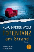 Totentanz am Strand - Klaus-Peter Wolf