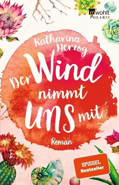 Der Wind nimmt uns mit - Katharina Herzog