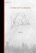 Katie - Christine Wunnicke