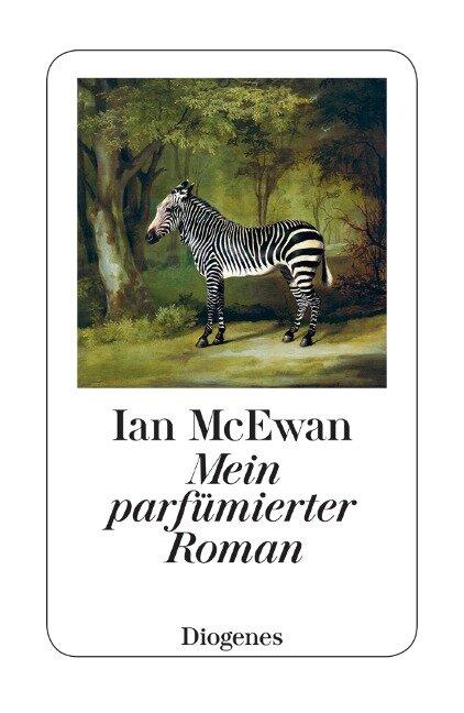 Mein parfümierter Roman - Ian McEwan