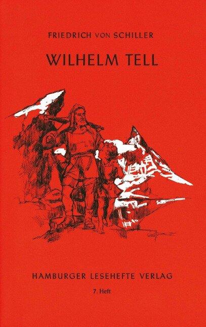 Wilhelm Tell - Friedrich von Schiller