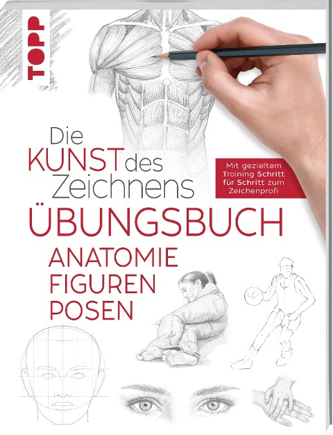 Die Kunst des Zeichnens - Anatomie Figuren Posen Übungsbuch -