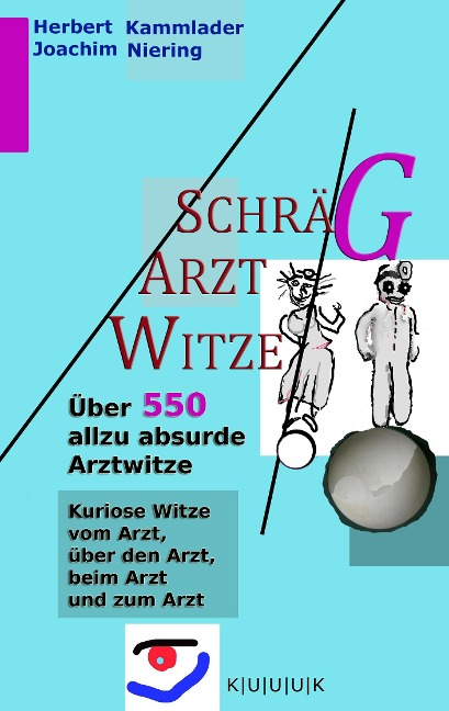 Schräg-Arzt-Witze - Joachim Niering, Herbert Kammlader
