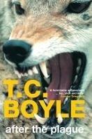 After the Plague - T. C. Boyle