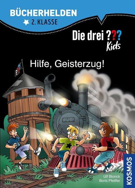 Die drei ??? Kids, Bücherhelden, Hilfe, Geisterzug! - Ulf Blanck, Boris Pfeiffer