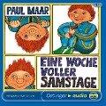 Eine Woche voller Samstage. 2 CDs - Paul Maar