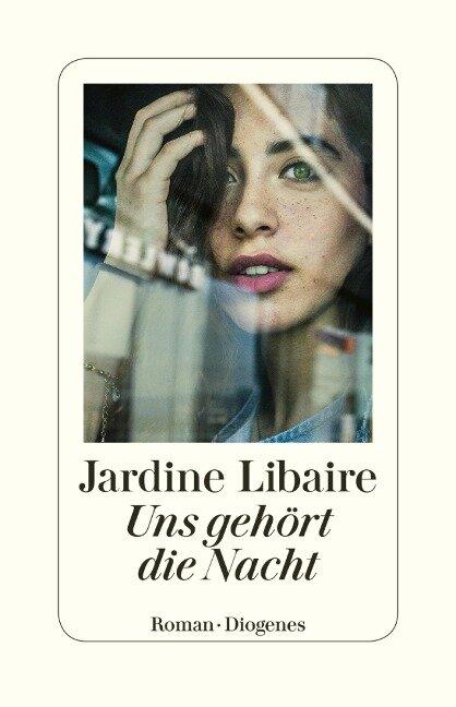 Uns gehört die Nacht - Jardine Libaire