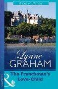 The Frenchman's Love-Child (Mills & Boon Modern) - Lynne Graham