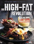 Die High-Fat-Revolution - Tim Noakes, Jonno Proudfoot, Sally-Ann Creed