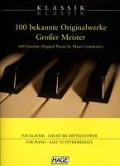 Klassik Klassik 100 bekannte Originalwerke Großer Meister -