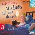 Wie heiß ist das denn? - (K)ein Liebes-Roman (Gekürzt) - Ellen Berg