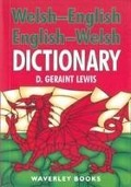 Welsh-English Dictionary, English-Welsh Dictionary - D. Geraint Lewis