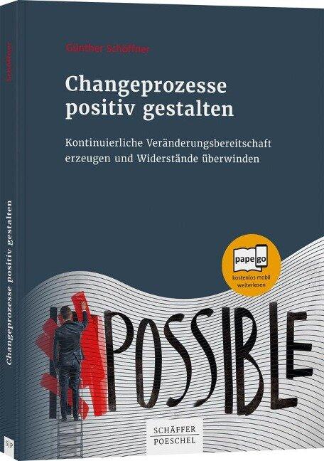 Changeprozesse positiv gestalten - Günther Schöffner