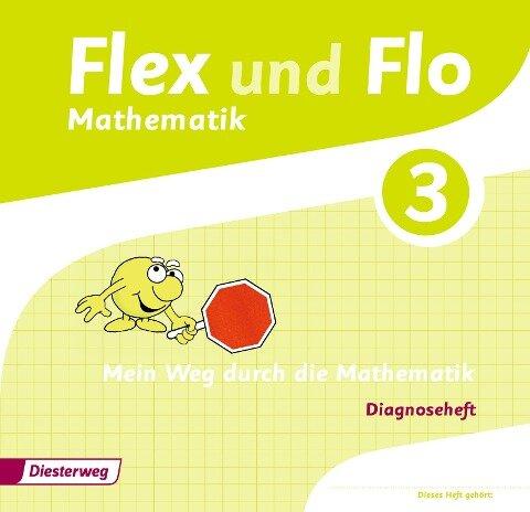 Flex und Flo 3. Diagnoseheft -