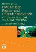 Praxiswissen Presse- und Öffentlichkeitsarbeit - Norbert Franck