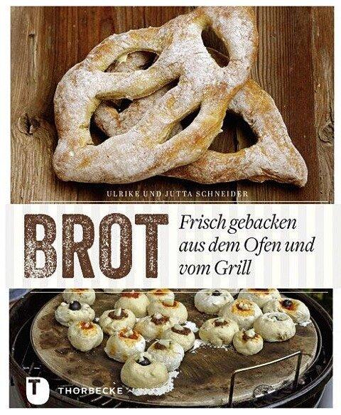 Brot - Ulrike Schneider, Jutta Schneider