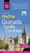 Reise Know-How CityTrip Granada, Sevilla, Córdoba - Hans-Jürgen Fründt