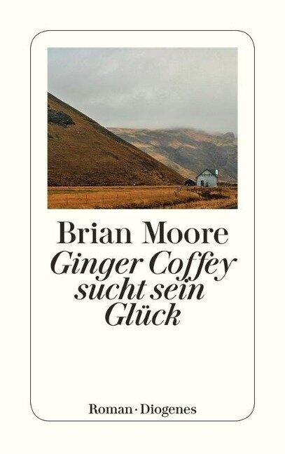 Ginger Coffey sucht sein Glück - Brian Moore