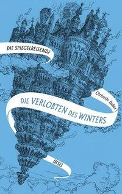 Spiegelreisende Band 1 - Die Verlobten des Winters