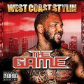 West Coast Stylin - The Game