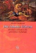 Die Adonis-Gärten - Marcel Detienne