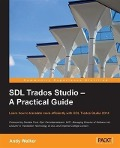 SDL Trados Studio - A Practical Guide - Andy Walker