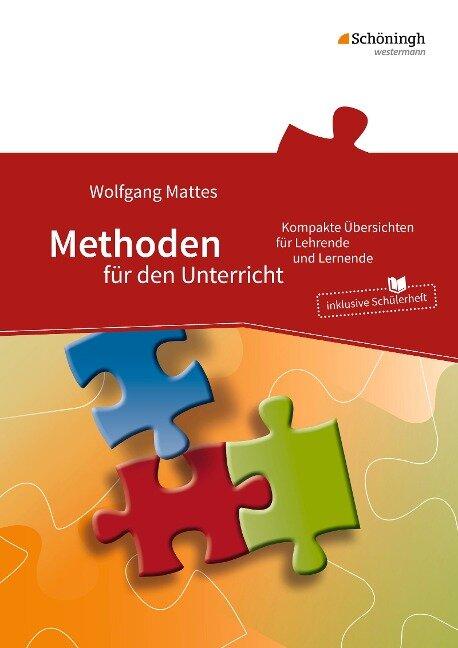 Methoden für den Unterricht - Wolfgang Mattes