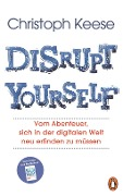 Disrupt Yourself - Christoph Keese