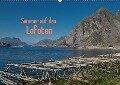 Sommer auf den Lofoten (Wandkalender 2018 DIN A2 quer) - Andreas Drees