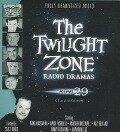The Twilight Zone Radio Dramas, Volume 29 -