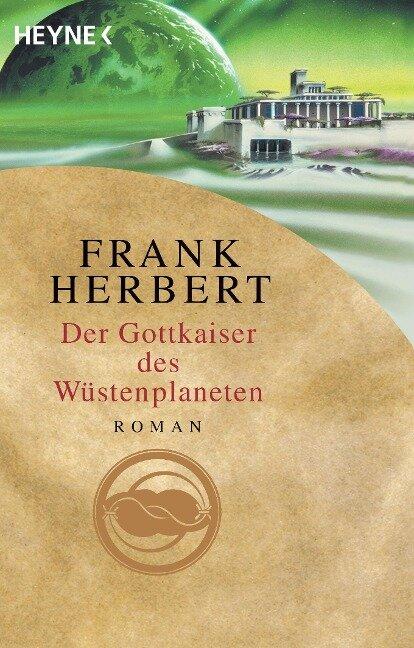Der Wüstenplanet 04. Der Gottkaiser des Wüstenplaneten - Frank Herbert
