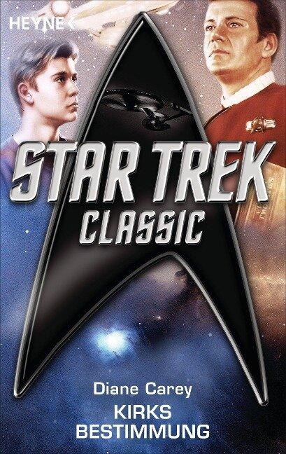 Star Trek - Classic: Kirks Bestimmung - Diane Carey