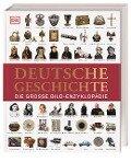 Deutsche Geschichte - Roland Steinacher, Stefan Donecker, Patrick Oelze, Oliver Domzalski, Daniel Mollenhauer