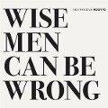 Wise Men Can Be Wrong - Nils Wogram, Jochen Rückert