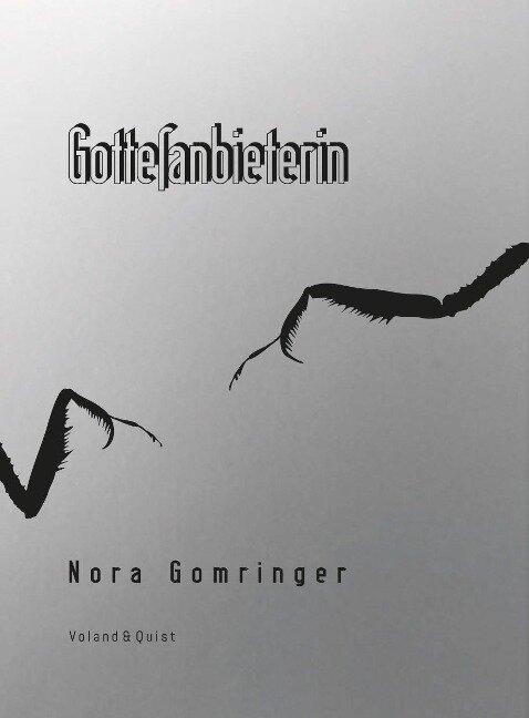 Gottesanbieterin - Nora Gomringer