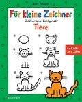 Für kleine Zeichner - Tiere - Nico Fauser