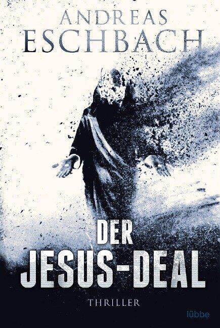 Der Jesus-Deal - Andreas Eschbach