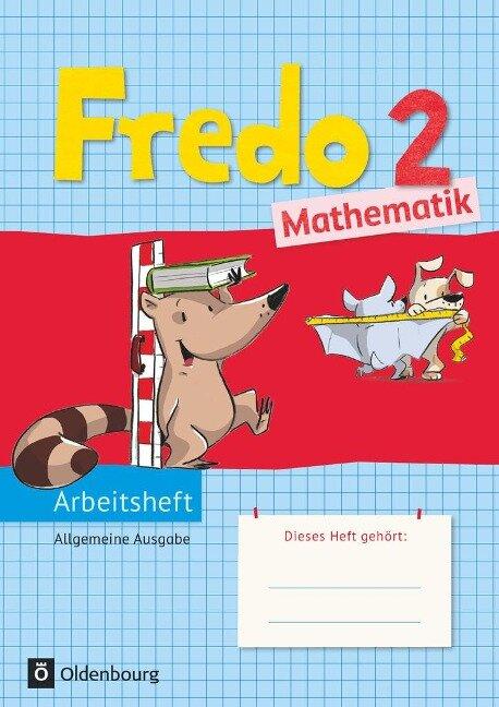 Fredo Mathematik Ausgabe A 2. Schuljahr. Arbeitsheft - Mechtilde Balins, Rita Dürr, Nicole Franzen-Stephan, Petra Gerstner, Ute Plötzer
