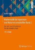 Mathematik für Ingenieure und Naturwissenschaftler 02 - Lothar Papula